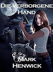 Die verborgene Hand (Bite Back 1) (German Edition)