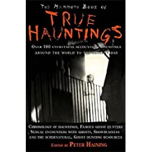 The Mammoth Book of True Hauntings (Mammoth Books) (English Edition)