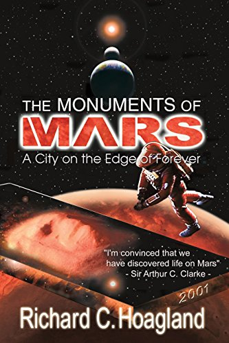 The Monuments of Mars: A City on the Edge of Forever por Richard C. Hoagland