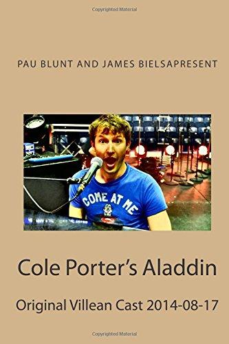 Cole Porter's Aladdin: Original Villean Cast 2014-08-17: Volume 20 (whisqui garrafón)