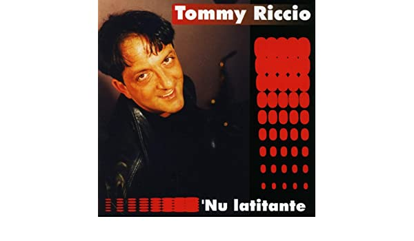 Nu latitante di Tommy Riccio su Amazon Music Amazon.it