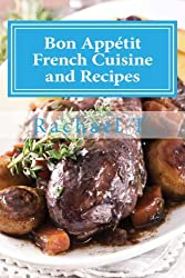 Bon Appetit: French Cuisine and Recipes