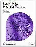 Espainiako Historia 2 Batxilergoa Jakintzaren Etxea Euskea Zubia - 9788488227317