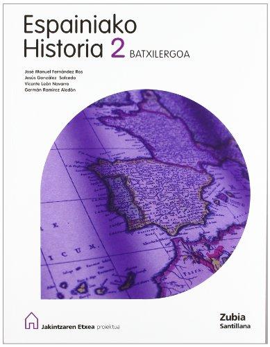 ESPAINIAKO HISTORIA 2 BATXILERGOA JAKINTZAREN ETXEA