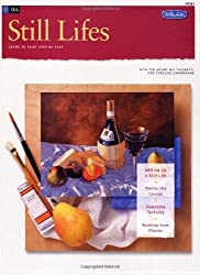 Oil: Still Lifes (How to Draw & Paint/Art Instruction Program) by Tom Swimm (2004-01-01)