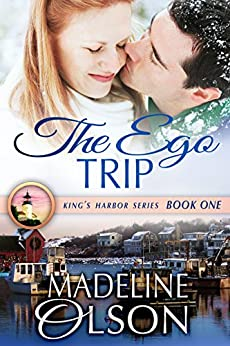 The Ego Trip (King's Harbor Book 1) (English Edition) par [Olson, Madeline]