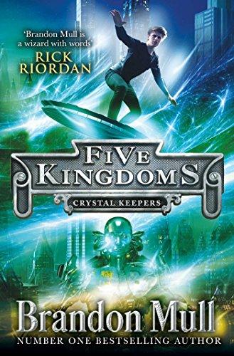 Brandon Crystal (Five Kingdoms: Crystal Keepers: Crystal Keepers (Five Kingdoms 3))