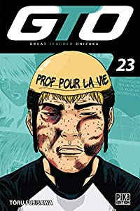 GTO : Great Teacher Onizuka Edition 20 ans Tome 23