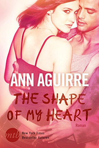The Shape of My Heart (2B Trilogy 3) - College-romanze New Adult,