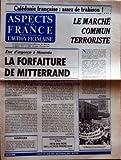 ASPECTS DE LA FRANCE [No 1884] du 31/01/1985 - ETAT D'URGENCE A NOUMEA - LA FORFAITURE DE MITTERRAND PAR PIERRE PUJO - SOMMAIRE - DEFENSE FRANCAISE - VIE POLITIQUE - OUTRE MER - POLITIQUE ETRANGERE - THEATRE TELEVISION - LIVRES - REVUE DE LA PRESSE - RESTAURATION NATIONALE - CHRONIQUES - DIMANCHE 3 FEVRIER A PARIS - FETE DES ROIS DE L'ACTION FRANCAISE - CALEDONIE FRANCAISE - ASSEZ DE TRAHISON - LE MARCHE COMMUN TERRORISTE PAR PASCAL NARI