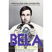 Fernando Belasteguin. Esta Es Mi Historia (Biografias)