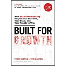 Built for Growth: How Builder Personality Shapes Your Business, Your Team, and Your Ability to Win