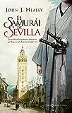 El samurái de Sevilla (Novela histórica)