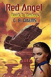 Red Angel: Book II: Raiders (Red Angel Series 2) (English Edition)
