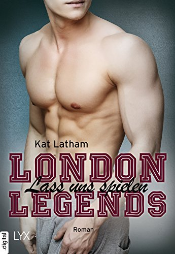 London Legends - Lass uns spielen von [Latham, Kat]