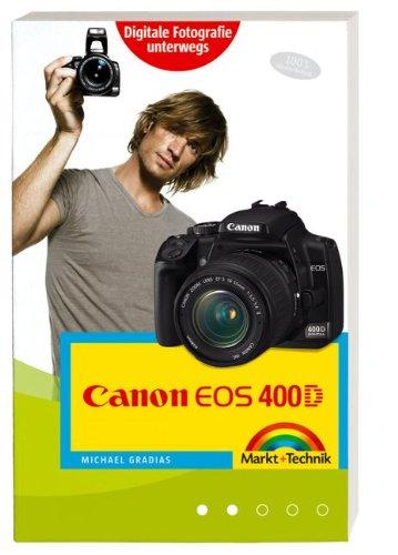 Preisvergleich Produktbild Canon EOS 400D für unterwegs: Kamerapraxis schnell und einfach (Kamerahandbücher)