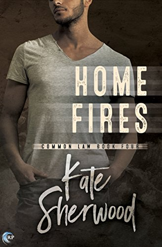 Home Fires (Common Law Book 4) by [Sherwood, Kate]