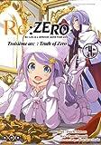 Re:Zero Troisième arc : Truth of Zero, Tome 4 :