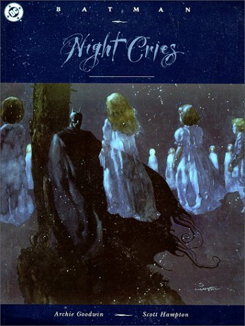 Batman: Night Cries by A Goodwin (31-Dec-1992) Paperback