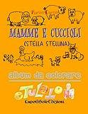 Mamme E Cuccioli: Stella Stellina: Volume 1