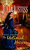 The Untamed Heiress (Mills & Boon Special Releases)