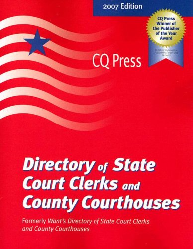 Directory of State Court Clerks & County Courthouses 2007