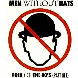 Folk of the 80's [Part III]