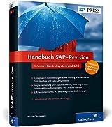 Handbuch SAP-Revision: Internes Kontrollsystem (IKS) und GRC, inkl. Process Control 10.0 (SAP PRESS)