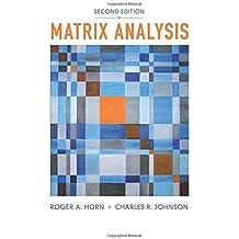 Matrix Analysis by Roger A. Horn (2012-12-20)