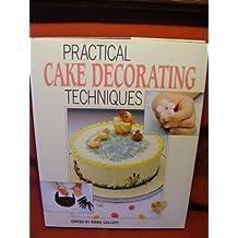 Practical Cake Decorating Techniques