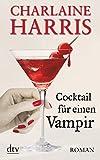 Cocktail für einen Vampir: Roman bei Amazon kaufen