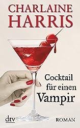 Cocktail für einen Vampir: Roman
