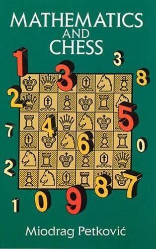 Mathematics and Chess (Dover Recreational Math)