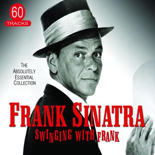 Swinging With Frank - The Abso...