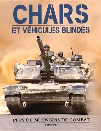Chars et véhicules blindés : Plus de 240 engins de combat par Robert Jackson