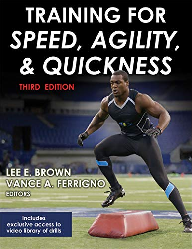Training for Speed, Agility, and Quickness (Enhanced Edition with Video) (English Edition)