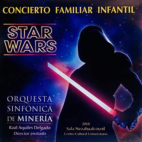 Concierto Familiar Infantil: Star Wars