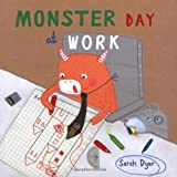 Monster Day at Work