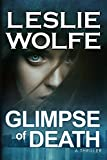 Glimpse of Death: A Riveting Serial Killer Thriller