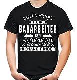 Leg dich niemals mit einem Bauarbeiter an T-Shirt   Beruf   Arbeit   Bau   Sprüche   Handwerker   Männer   Herren   Fun (XXL, Schwarz)