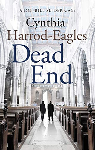 Dead End: A Bill Slider Mystery (4) (English Edition) eBook: Cynthia Harrod-Eagles: Amazon.es: Tienda Kindle