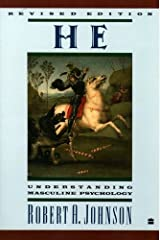 He: Understanding Masculine Psychology (English Edition) Kindle Ausgabe