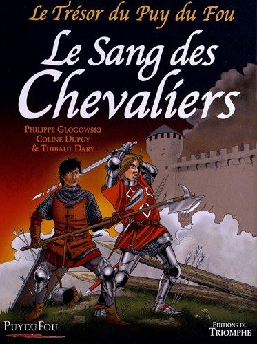 Le Trésor du Puy du Fou, Tome 3 : Le sang des chevaliers