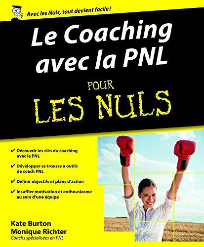 Le Coaching avec la PNL pour les Nuls par Monique RICHTER