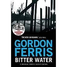 Bitter Water (Douglas Brodie series) by Gordon Ferris (2012-04-01)
