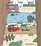 Telecharger Livres Petit camion rouge et Petit camion jaune (PDF,EPUB,MOBI) gratuits en Francaise