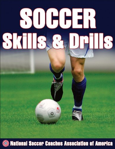 Soccer Skills and Drills (Nscaa)