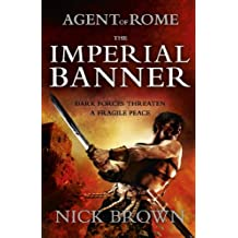 The Imperial Banner: Agent of Rome 2
