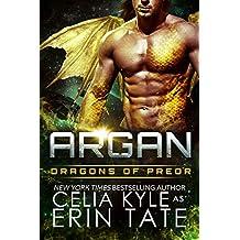 Argan (Scifi Alien Dragon Romance) (Dragons of Preor Book 10) (English Edition)