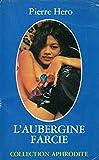Telecharger Livres L Aubergine farcie Collection Aphrodite (PDF,EPUB,MOBI) gratuits en Francaise